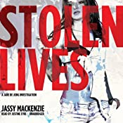 Stolen Lives: The Jade de Jong Investigations, Book 2 | Jassy Mackenzie