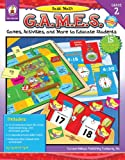 img - for Basic Math G.A.M.E.S., Grade 2: Games, Activities, and More to Educate Students book / textbook / text book
