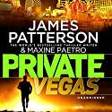 Private Vegas Audiobook by James Patterson, Maxine Paetro Narrated by Jay Snyder