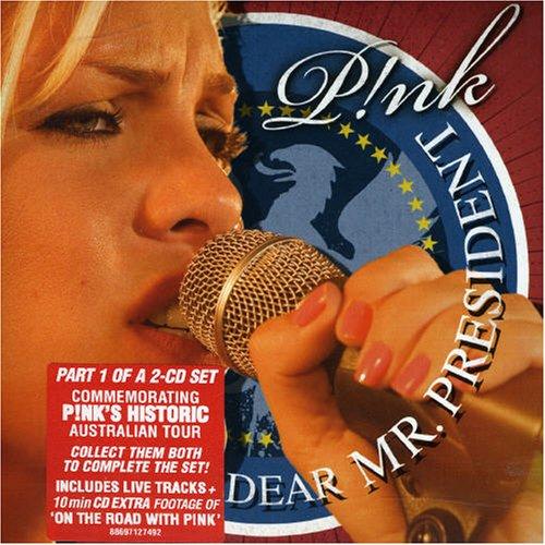 Pink - Dear Mr President, Pt. 1 - Zortam Music