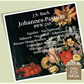 "Bach, JS : St John Passion BWV245 : Part 2 ""Wir d�rfen niemand t�ten"" [Chorus]"