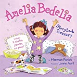 Herman Parish Amelia Bedelia Storybook Treasury: Amelia Bedelia's First Day of School; Amelia Bedelia's First Field Trip; Amelia Bedelia Makes a Friend; Amelia Bedelia Sleeps Over; Amelia Bedelia Hits the Trail