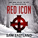 Red Icon: Inspector Pekkala, Book 6 Audiobook by Sam Eastland Narrated by Steven Pacey