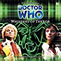Doctor Who - Whispers of Terror Audiobook by Justin Richards Narrated by Colin Baker, Nicola Bryant, Peter Miles