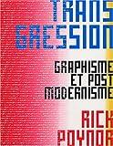 echange, troc Rick Poynor - Transgression : Graphisme et post modernisme