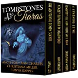 Tombstones and Tiaras: Boxed Set of 4 Full-Length Bestselling Novels (English Edition)
