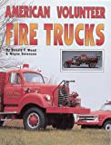 img - for American Volunteer Fire Trucks book / textbook / text book
