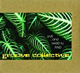 echange, troc Groove Collective - Live & Hard to Find
