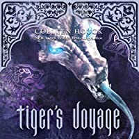 Tiger's Voyage: Tiger's Curse, Book 3 (       UNABRIDGED) by Colleen Houck Narrated by Annika Boras