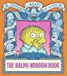 The Ralph Wiggum Book (Simpsons Library of Wisdom)