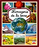 img - for L'Imagerie de la Terre (French Edition) book / textbook / text book