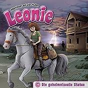 Die geheimnisvolle Statue (Leonie - Abenteuer auf vier Hufen 16)   Christian Mörken