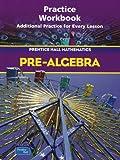 Pre-Algebra. Practice Workbook (Prentice Hall Mathematics) (0130379328) by Bass