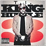 Ti KING HUSTLE - T.I.