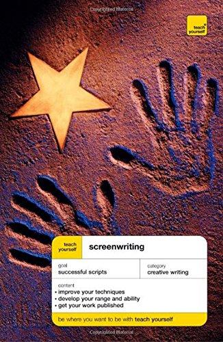 Teach Yourself Screenwriting (Teach Yourself Creative Writing)
