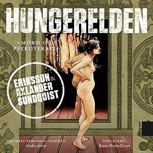 Hungerelden [The Hunger Fire] | [Jerker Eriksson, Håkan Axlander-Sundqvist]