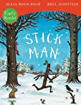 Stick Man (Early Readers)