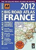 Big Road Atlas France 2012 AA Publishing