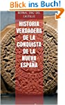 HISTORIA VERDADERA DE LA CONQUISTA DE...
