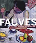 Dialogue de Fauves : Hungarian Fauvis...