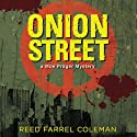 Onion Street: A Moe Prager Mystery, Book 8 (       UNABRIDGED) by Reed Farrel Coleman Narrated by Andy Caploe