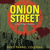 Onion Street: A Moe Prager Mystery, Book 8 | Reed Farrel Coleman