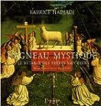 L'agneau mystique : Le retable des fr...