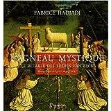 L'agneau mystique : Le retable des fr�res Van Eyckpar Fabrice Hadjadj
