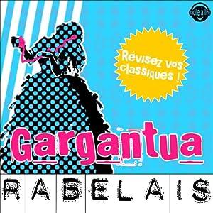 Gargantua | Livre audio