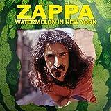 Frank Zappa - Watermelon In New York by Frank Zappa (2015-01-01)