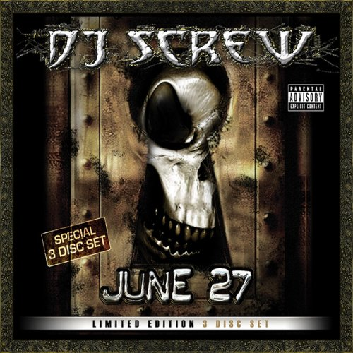 Dj Screw - June 27 - Zortam Music