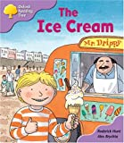 Oxford Reading Tree: Stage 1+: First Phonics: The Ice Cream