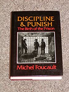"Cover of ""Discipline and Punish: The Birt..."