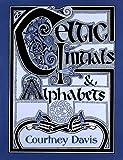 Celtic Initials & Alphabets (0713726652) by Davis, Courtney