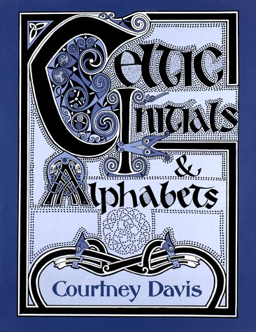 Celtic Initials and Alphabets (Celtic ornament)