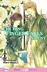 Only The Ring Finger Knows Volume 3: The Ring Finger Falls Silent (Yaoi Novel) (v. 3) by Satoru Kannagi and Hotaru Odagiri