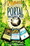 The Official Guide to Portal Second Age: Cards, Strategies, and Techniques (Magic the Gathering) (1560251980) by Research & Development Dept of Wizards o