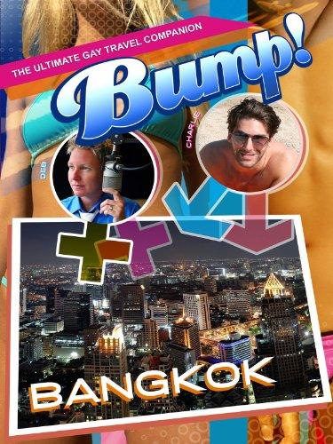 Bump-The Ultimate Gay Travel Companion Bangkok