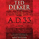 A.D. 33: A Novel: A.D., Book 2