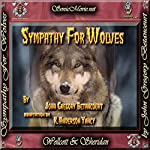 Sympathy for Wolves | John Gregory Betancourt,K. Anderson Yancy