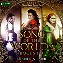 Song of the Worlds, Books 1-3 Audiobook by Brandon Barr Narrated by Robin Miles