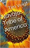 img - for Navajo: Tribe of America book / textbook / text book