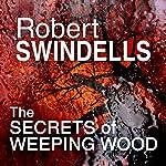The Secret of Weeping Wood | Robert Swindells