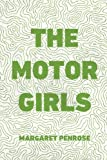 img - for The Motor Girls book / textbook / text book