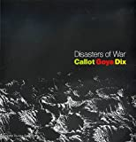 Disasters of War: Callot, Goya, Dix (1853321699) by Griffiths, Antony