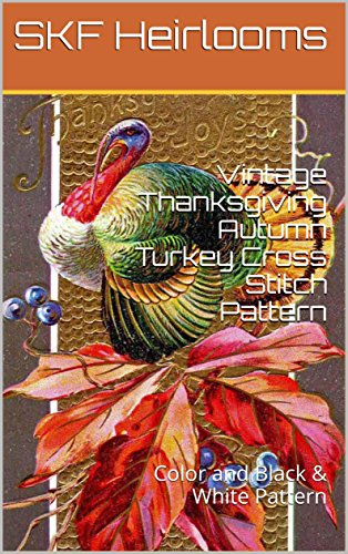 vintage-thanksgiving-autumn-turkey-cross-stitch-pattern-color-and-black-white-patterns-english-editi