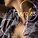Triangles: A Novel Audiobook by Ellen Hopkins Narrated by January LaVoy, Jan Maxwell, Michele Pawk