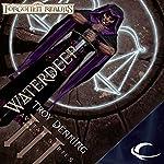 Waterdeep: Forgotten Realms: The Avatar, Book 3 | Troy Denning