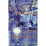 206 Bones: A Novelby Kathy Reichs