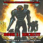 Recruit: The United Federation Marine Corps Volume 1 | Jonathan P. Brazee
